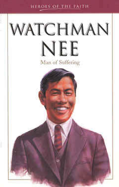 """Book Review: """"Watchman Nee: Man of Suffering"""" (The Prayer Foundation)"""