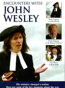 "Image: Front cover of the DVD, ""Encounters With John Wesley""."