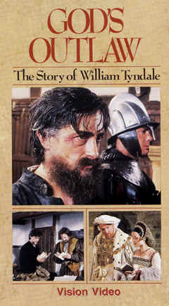 "Image: Front Video Cover of the movie, ""God's Outlaw: The Life of William Tyndale."""
