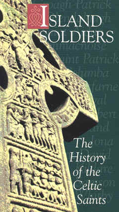 "Image: Front Cover of the Video, ""Island Soldiers: The History of the Celtic Saints""."