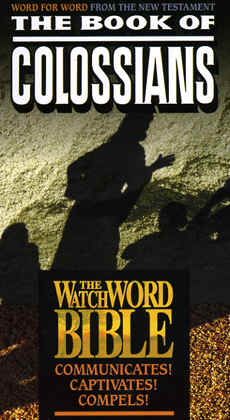 "Image: Front Cover of the Video, ""WatchWord Bible: Colossians""."