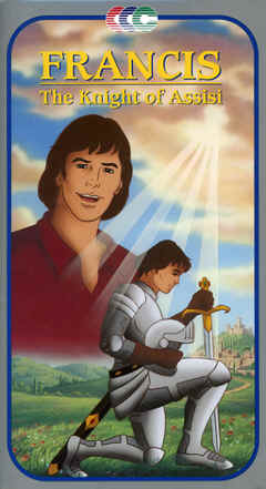 "Image: Front Cover of the Video, ""Francis: The Knight of Assisi""."