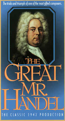 "Image: Front Cover of the Video, ""The Great Mr. Handel""."