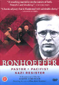 "Image: Front Cover of the DVD, ""Bonhoeffer: Pastor, Pacifist, Nazi Resister""."