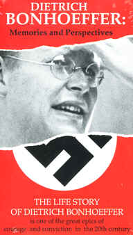 "Image: Front Cover of the Video, ""Dietrich Bonhoeffer: Memories and Perspectives""."