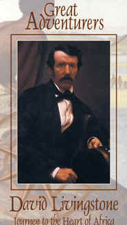 "Image: Front cover of the Video, ""David Livingstone: Journey to the Heart of Africa""."