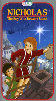 "Image: Front cover of the Video, ""Nicholas: The Boy Who Became Santa""."