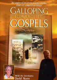 "Image: Front cover of the DVD, ""Galloping Through the Gospels"" hosted by david Nunn."