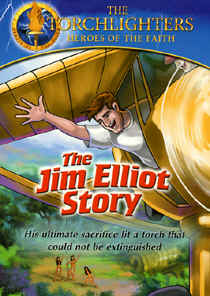 "Image: front cover of the DVD, Torchlighters: ""The Jim Eliot Story"" (Animated)"