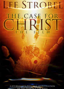 "Image: Front cover of the DVD, ""The Case for Christ: The Film"" by Lee Strobel."