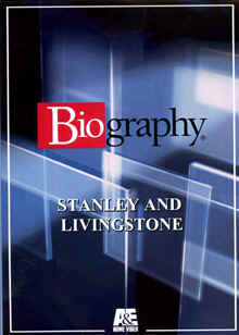 "Image: Front cover of the A & E DVD, ""Biography: Stanley and Livingstone""."