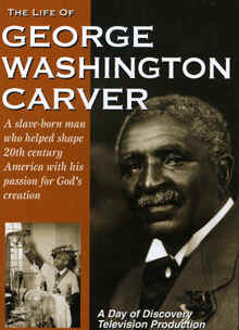 "Image: Front cover of the DVD, ""The Life of George Washington Carver"" by Day of Discovey."
